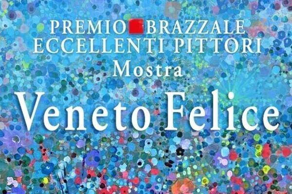 Mostra: Veneto Felice
